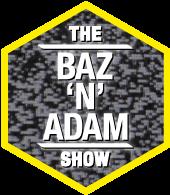 Baz and Adam