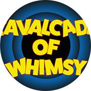 Cavalcade of Whimsy