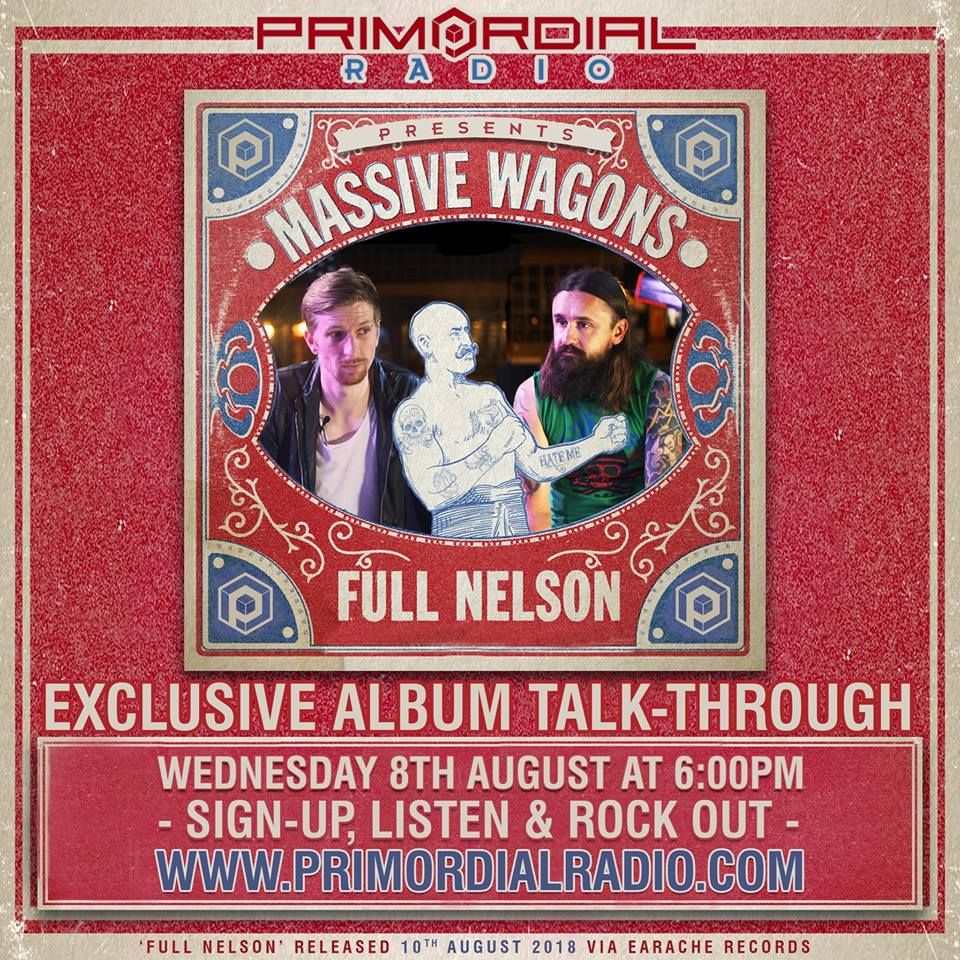 primordial radio - massive wagons full nelson special interview