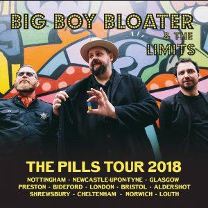 Big Boy Bloater The Pills Tour 2018