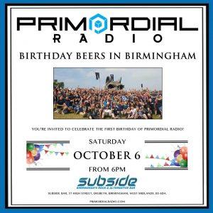 Primordial Radio Birthday Beers in Birmingham 2018