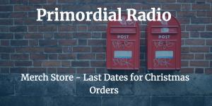 primordial-radio-merch-last-orders-for-xmas