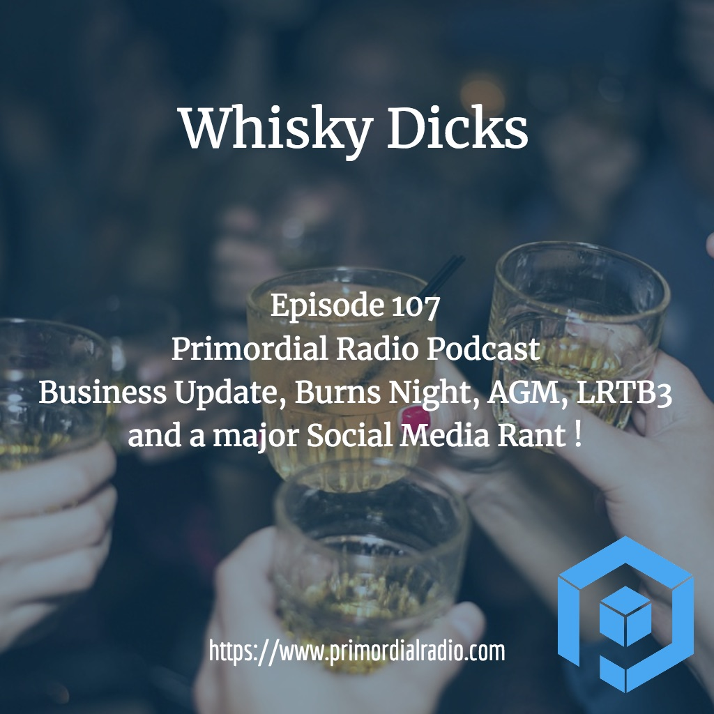 Whisky-dicks-ep107-pr-podcast