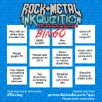The Rock and Metal Inkquizition Bingo Game