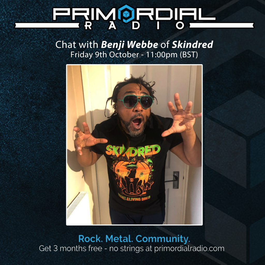 Benjii Webbe from Skindred chats to Primordial Radio
