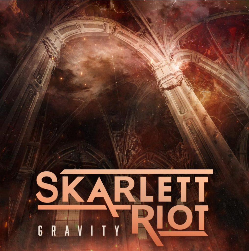 Gravity - Skarlett Riot - New Single