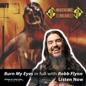 Machinehead Burn My Eyes Special podcast
