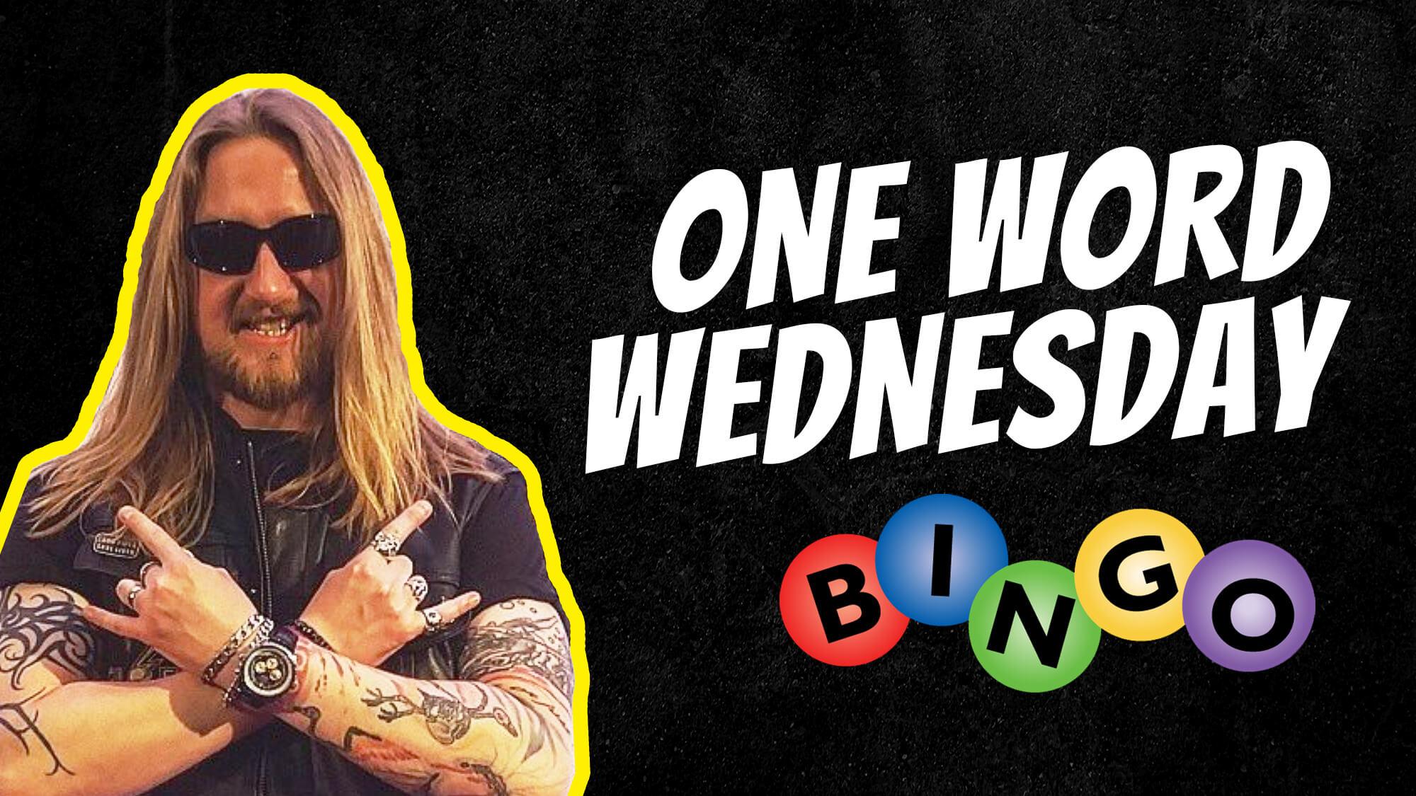 One Word Wednesday Bingo with Dewsbury - Socials