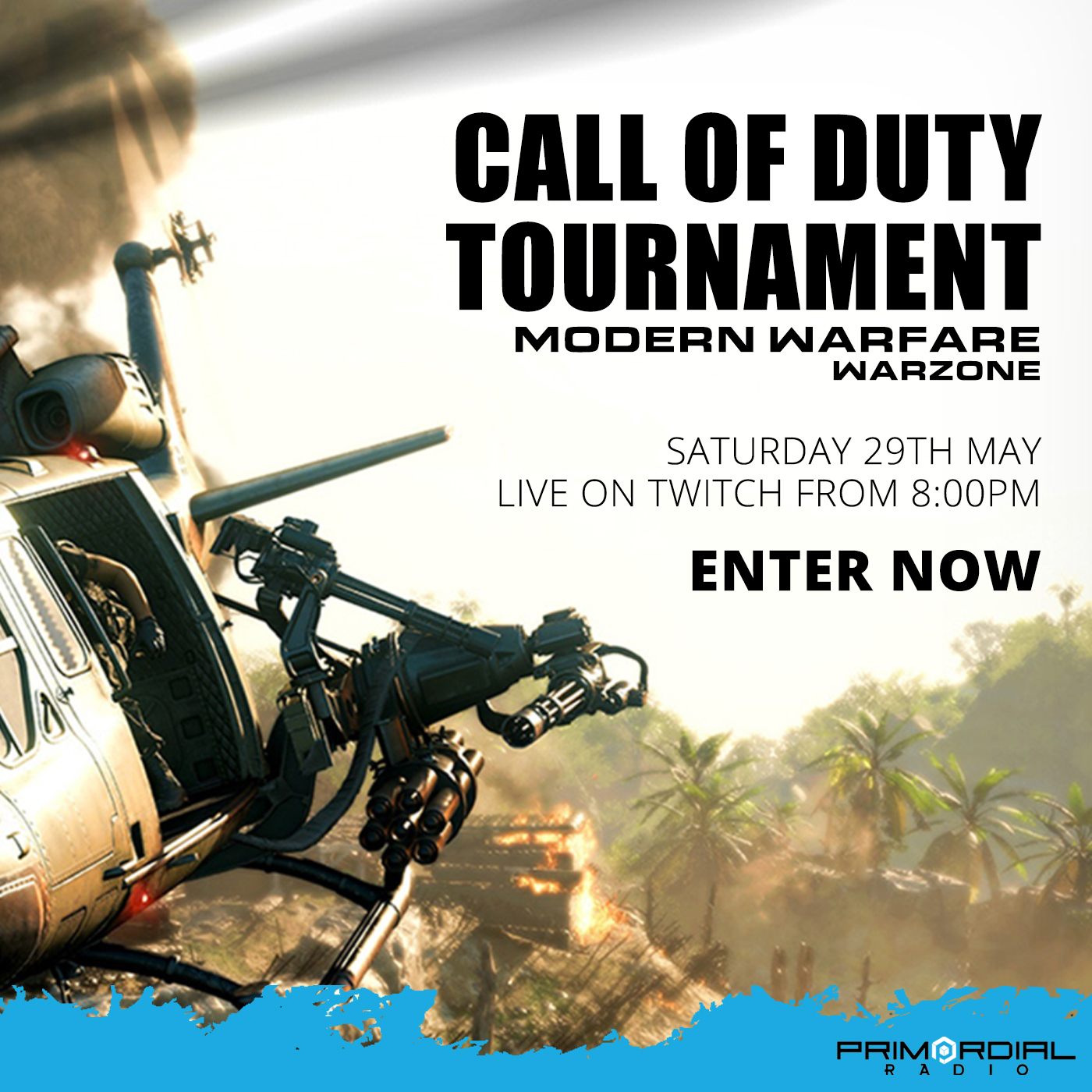 Primordial Radio - Call of Duty Warzone tournament 29th May 2021 - Square