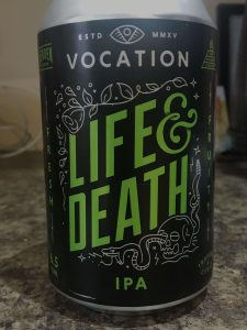 Vocation Life and Death IPA