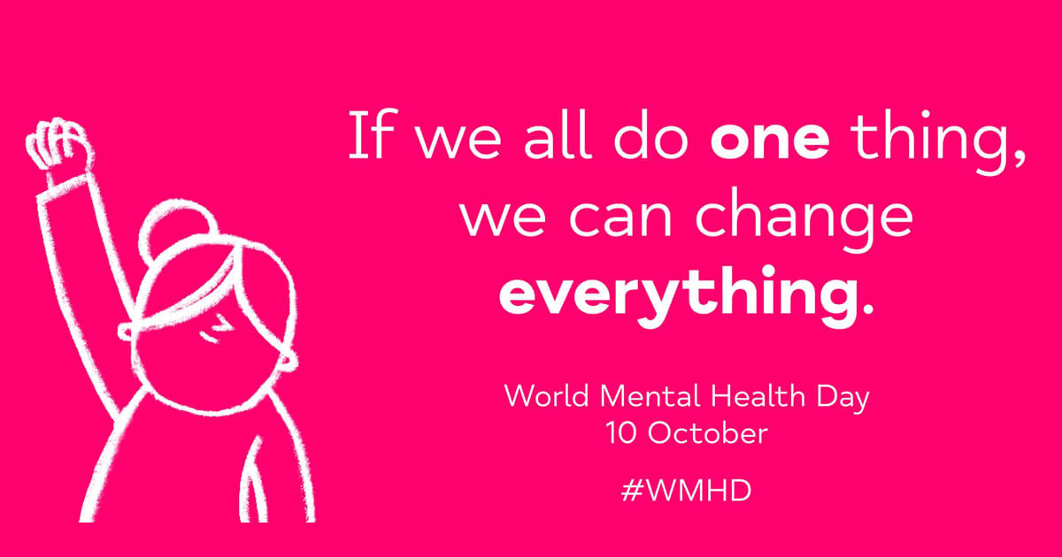 World mental Health Day 2021 - Do One Thing